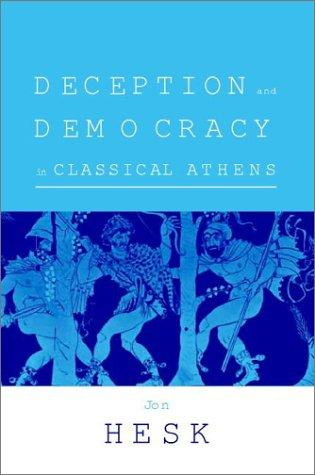 Download Deception and Democracy in Classical Athens