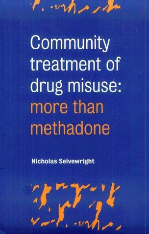 Download Community treatment of drug misuse