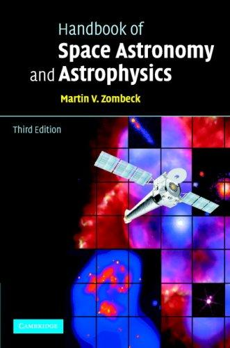 Download Handbook of Space Astronomy and Astrophysics