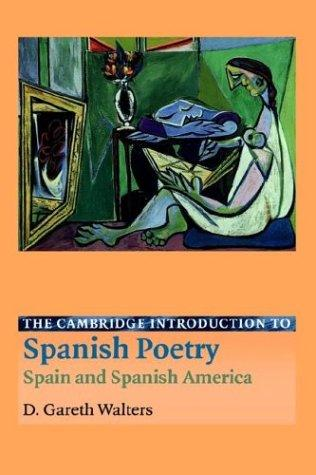Download The Cambridge Introduction to Spanish Poetry