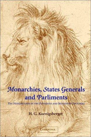 Download Monarchies, States Generals and Parliaments