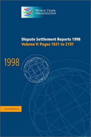 Download Dispute Settlement Reports 1998 (World Trade Organization Dispute Settlement Reports)
