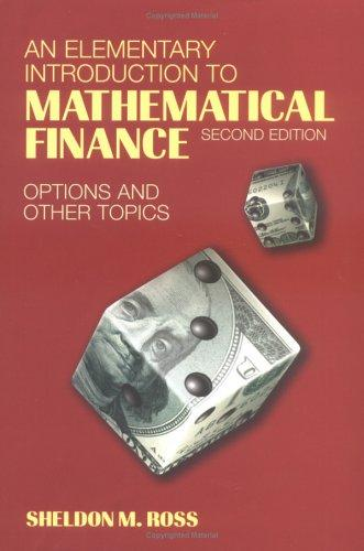 Download An Elementary Introduction to Mathematical Finance