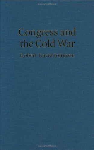 Download Congress and the Cold War