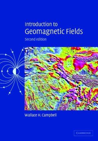 Download Introduction to Geomagnetic Fields