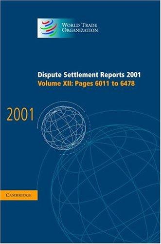 Dispute Settlement Reports 2001 (World Trade Organization Dispute Settlement Reports)