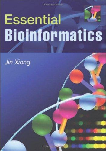 Essential Bioinformatics by Jin Xiong