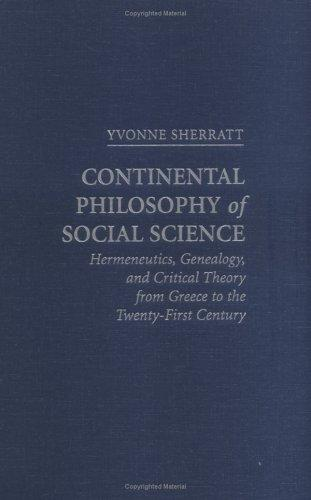 Download Continental philosophy of social science