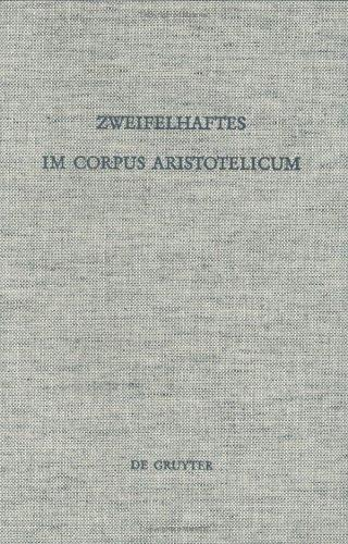 Zweifelhaftes im corpus Aristoteli
