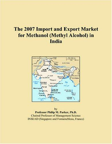 The 2009 Import and Export Market for Methanol (Methyl Alcohol) in Europe Icon Group International
