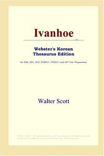 Download Ivanhoe (Webster's Korean Thesaurus Edition)
