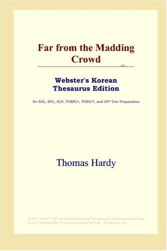 Download Far from the Madding Crowd (Webster's Korean Thesaurus Edition)