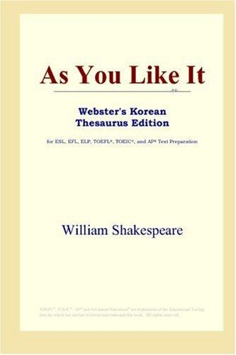Download As You Like It (Webster's Korean Thesaurus Edition)