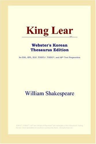 Download King Lear (Webster's Korean Thesaurus Edition)
