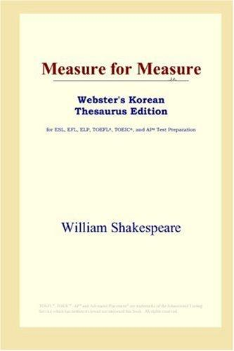 Measure for Measure (Webster's Korean Thesaurus Edition)