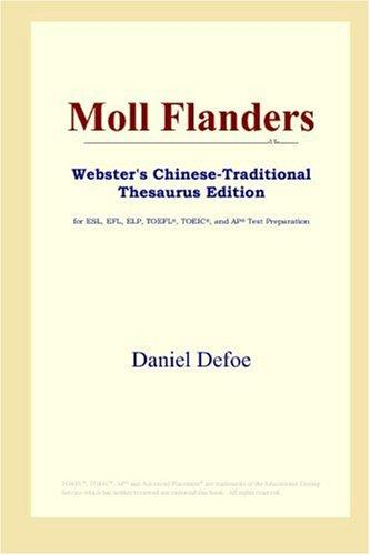 Moll Flanders (Webster's Chinese-Traditional Thesaurus Edition) by Daniel Defoe