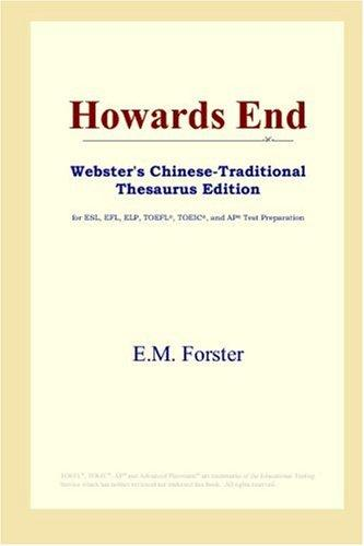 Howards End (Webster's Chinese-Traditional Thesaurus Edition)