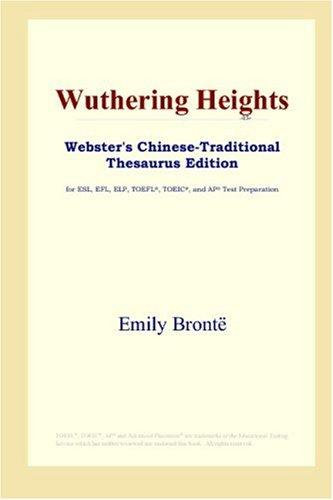 Download Wuthering Heights (Webster's Chinese-Traditional Thesaurus Edition)