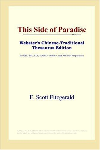 Download This Side of Paradise (Webster's Chinese-Traditional Thesaurus Edition)