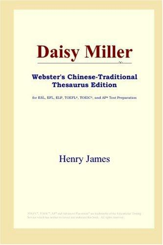 Download Daisy Miller (Webster's Chinese-Traditional Thesaurus Edition)
