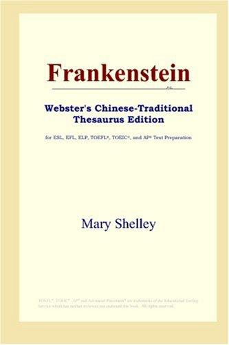 Download Frankenstein (Webster's Chinese-Traditional Thesaurus Edition)