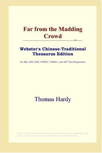 Far from the Madding Crowd (Webster's Chinese-Traditional Thesaurus Edition)