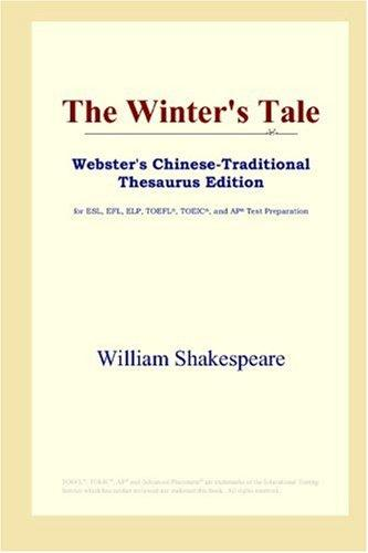 The Winter's Tale (Webster's Chinese-Traditional Thesaurus Edition)