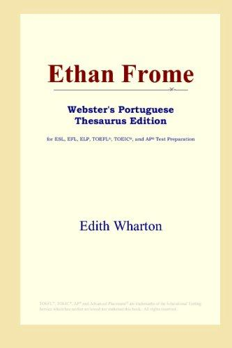 Ethan Frome (Webster's Portuguese Thesaurus Edition)