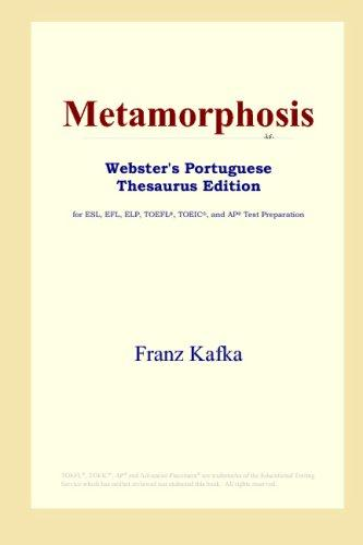 Metamorphosis (Webster's Portuguese Thesaurus Edition)
