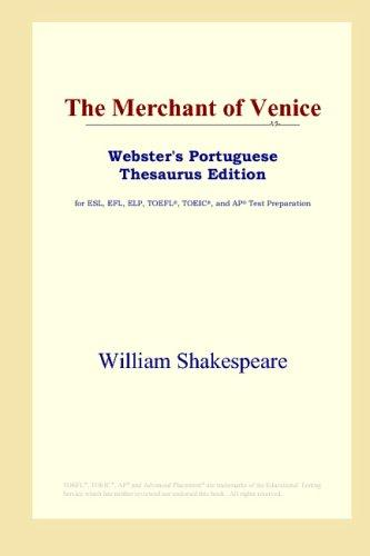The Merchant of Venice (Webster's Portuguese Thesaurus Edition)