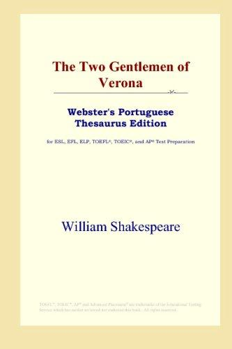 Download The Two Gentlemen of Verona (Webster's Portuguese Thesaurus Edition)