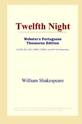 Twelfth Night (Webster's Portuguese Thesaurus Edition)