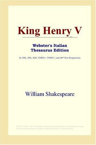 King Henry V (Webster's Italian Thesaurus Edition)
