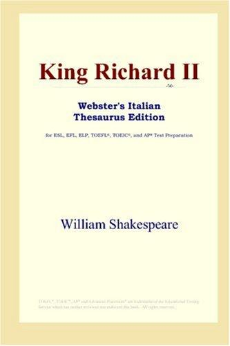 Download King Richard II (Webster's Italian Thesaurus Edition)