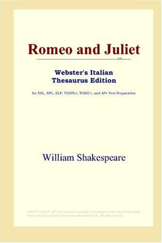 Download Romeo and Juliet (Webster's Italian Thesaurus Edition)