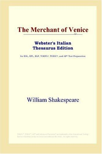 Download The Merchant of Venice (Webster's Italian Thesaurus Edition)