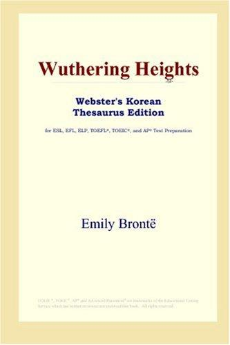 Download Wuthering Heights (Webster's Korean Thesaurus Edition)