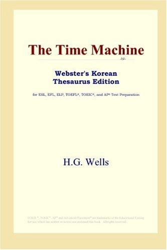 The Time Machine (Webster's Korean Thesaurus Edition)