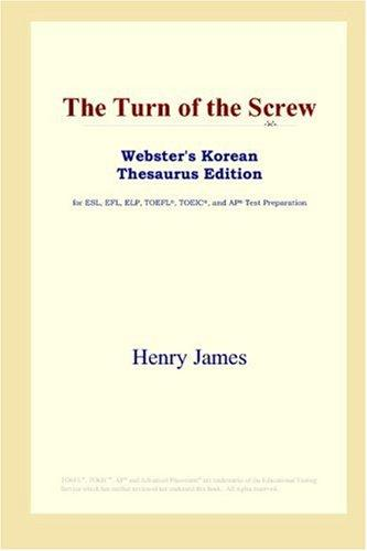 The Turn of the Screw (Webster's Korean Thesaurus Edition)