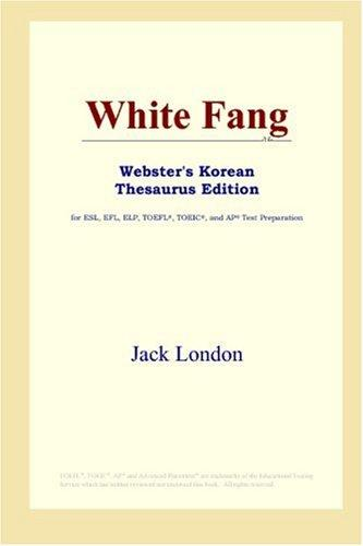White Fang (Webster's Korean Thesaurus Edition)