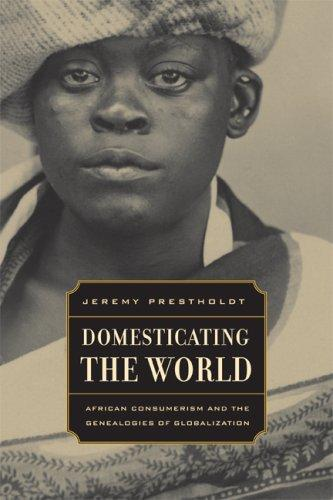 Domesticating the World
