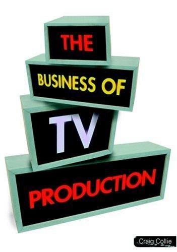 Download The Business of TV Production