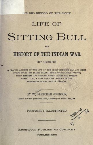 Download Life of Sitting Bull and history of the Indian War of 1890-91…