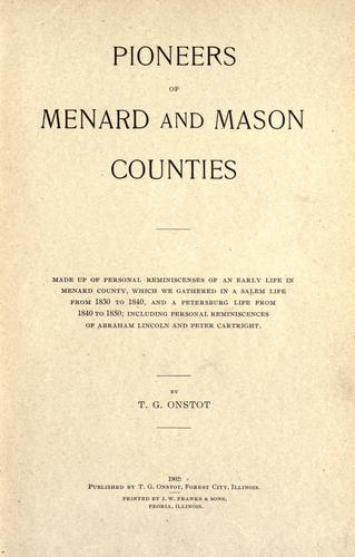 Pioneers of Menard and Mason Counties