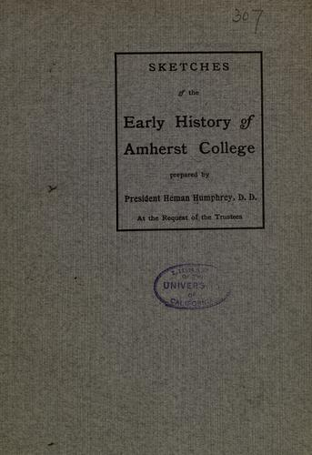 Sketches of the early history of Amherst College