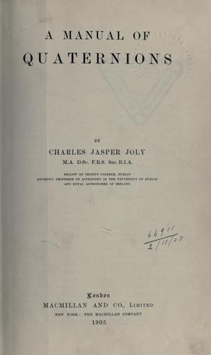 A manual of quaternions.