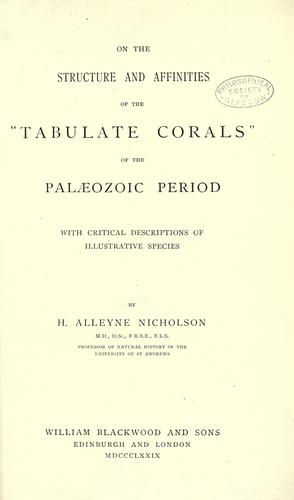 """Download On the structure and affinities of the """"Tabulate corals"""" of the Palaeozoic period"""