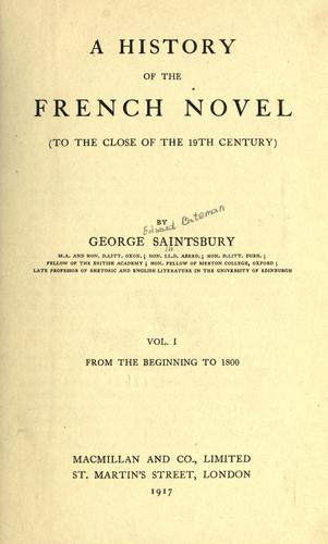 Download A history of the French novel, to the close of the 19th century.