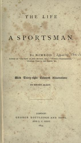 Download The life of a sportsman.