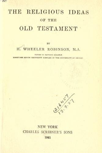 The religious ideas of the Old Testament.